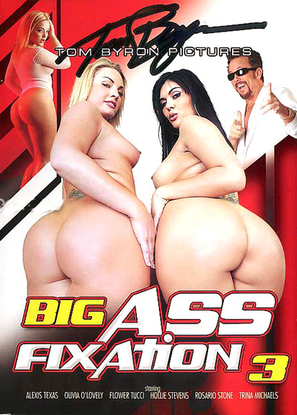 Big Ass Fixation 3 (2008)