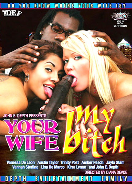 Your Wife My Bitch (2010)