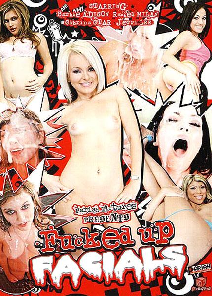 Fucked Up Facials (2008)