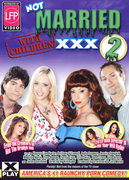 Not Married With Children XXX 2 (2010)