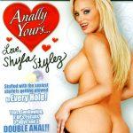Anally Yours… Love, Shyla Stylez (2008)