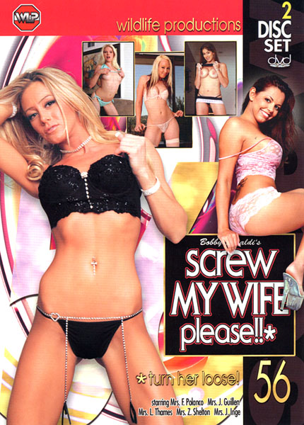 Screw My Wife Please 56: Turn Her Loose (2006)