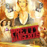 Pretty Dangerous (2015)