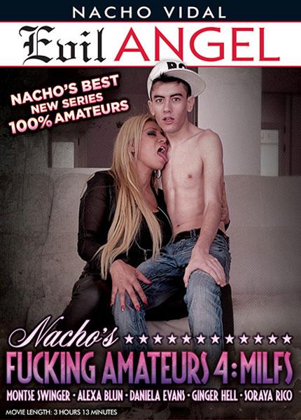 Nacho's Fucking Amateurs 4: MILFs (2015)