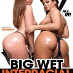 Big Wet Interracial Asses (2015)