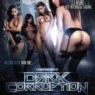 Dark Corruption (2014)