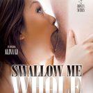 Swallow Me Whole (2014)